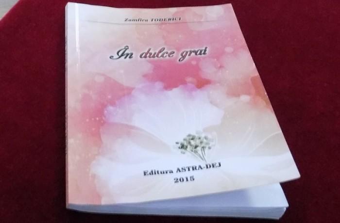 """Lansare de carte: """"În dulce grai"""" de Zamfira Toderici"""