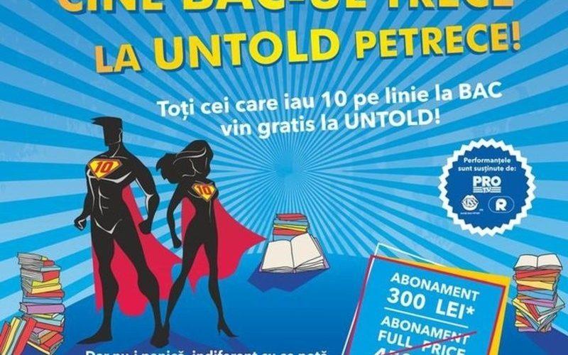 """""""Cine BAC-ul trece, la UNTOLD petrece"""": Bilete gratuite pentru elevii cu nota 10"""