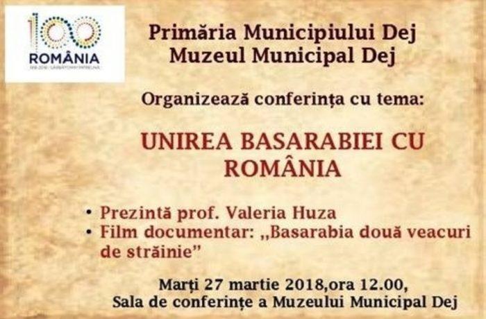Conferință despre Unirea Basarabiei cu România, la Dej