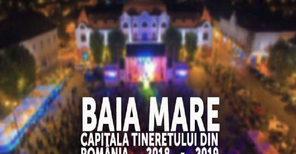 """Baia Mare preia, astăzi, mandatul de """"Capitala Tineretului din România 2018-2019"""""""