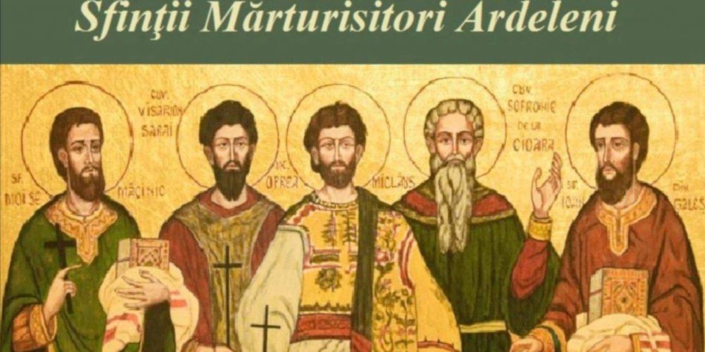 21 octombrie, ziua Sfinților  Mărturisitori Ardeleni