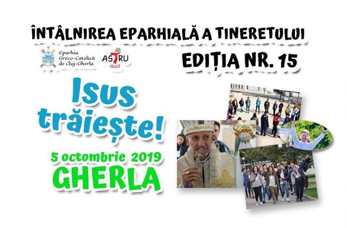 Întâlnirea tineretului din Eparhia Greco-Catolică de Cluj-Gherla