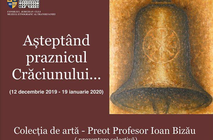 """""""AȘTEPTÂND PRAZNICUL CRĂCIUNULUI…"""" la Muzeul Etnografic al Transilvaniei"""
