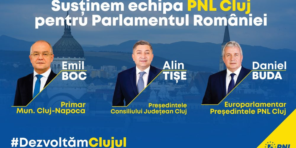 """Liderii PNL Cluj:""""Proiectele majore ale județului nu le putem duce la bun sfârșit singuri. Avem nevoie de sprijin din partea viitorilor deputați și senatori"""""""