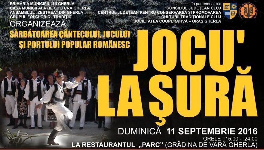 Sărbătoarea cântecului, jocului şi portului popular românesc – Jocu' la şură