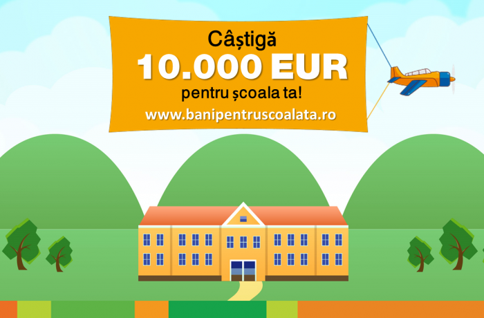 Start la competiția: Bani pentru școala ta!