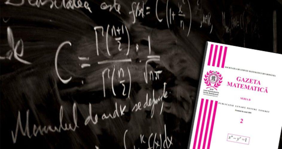 """Lovitură dată culturii româneşti de ministrul Educaţiei – """"Gazeta Matematică"""", cea mai longevivă revistă de specialitate din lume, interzisă în România"""