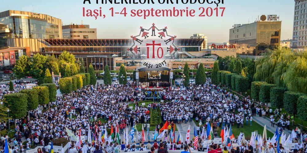 Întâlnirea Internaţională a Tinerilor Ortodocşi, la Iași (ITO 2017)
