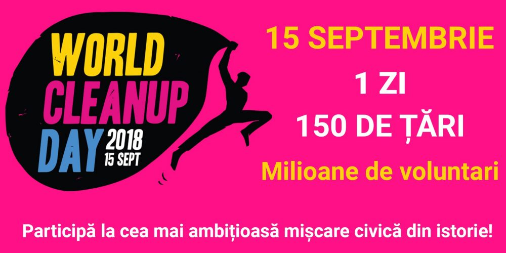 Campania World Cleanup Day, în 15 septembrie!